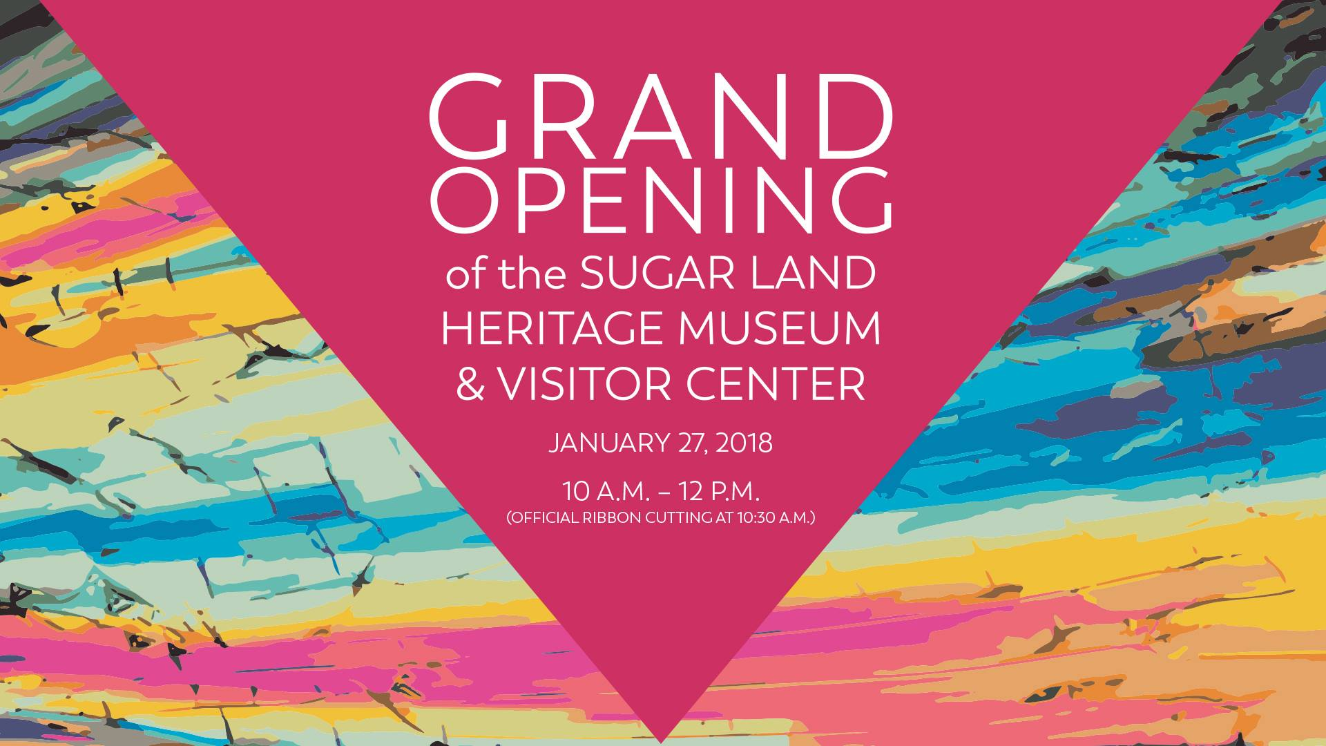 Sugar Land Heritage Museum and Visitor Center to Hold Grand Opening - Sugar Land Heritage Foundation
